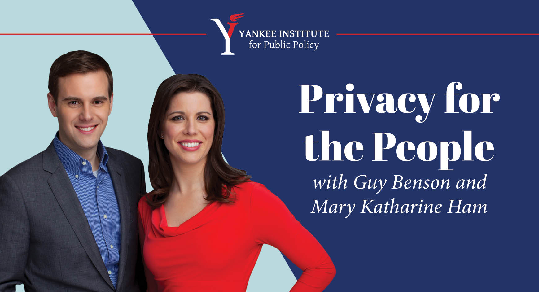 Privacy for the People with Guy Benson and Mary Katharine Ham