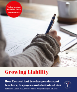 Growing Liability: How Connecticut teacher pensions put teachers, taxpayers and students at risk