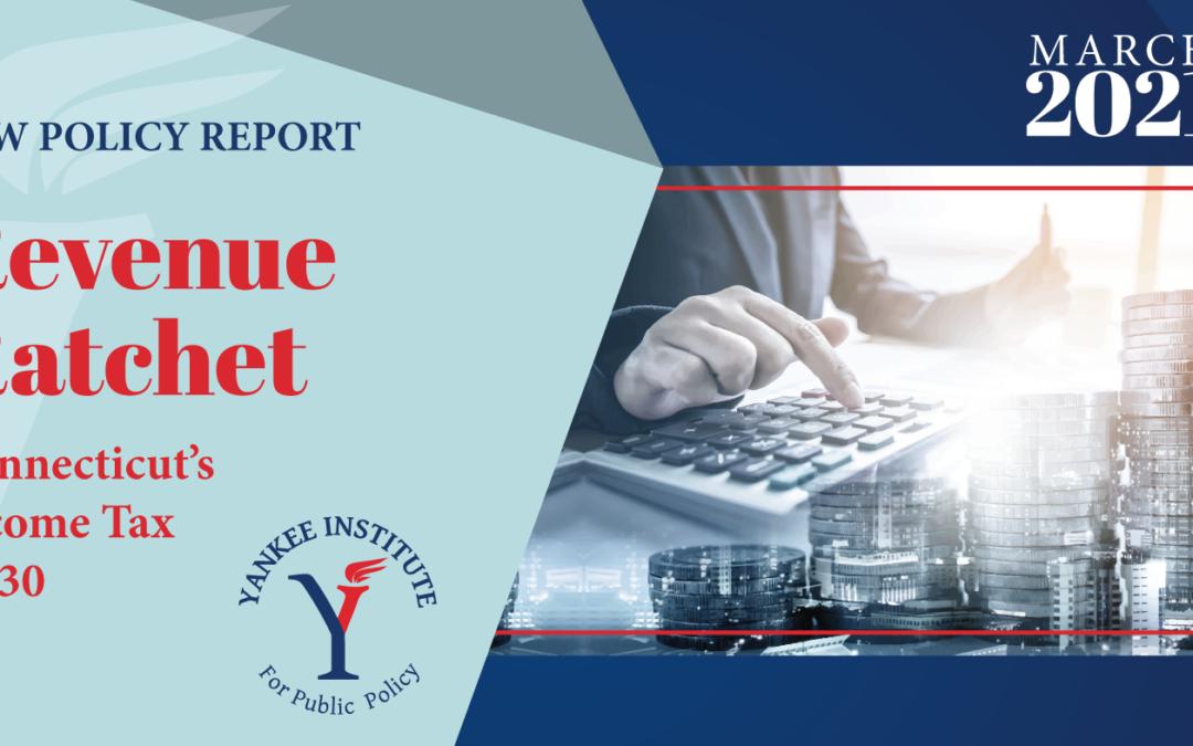 Revenue Ratchet: Connecticut's Income Tax At 30