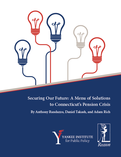 Securing Our Future: A Menu of Solutions to Connecticut's Pension Crisis